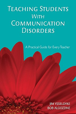 Teaching Students With Communication Disorders By Ysseldyke, James E./ Algozzine, Robert